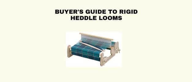 Buyer's Guide to Rigid Heddle Looms
