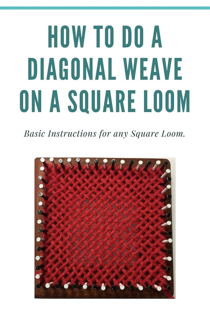 how to do a diagonal weave on a square loom